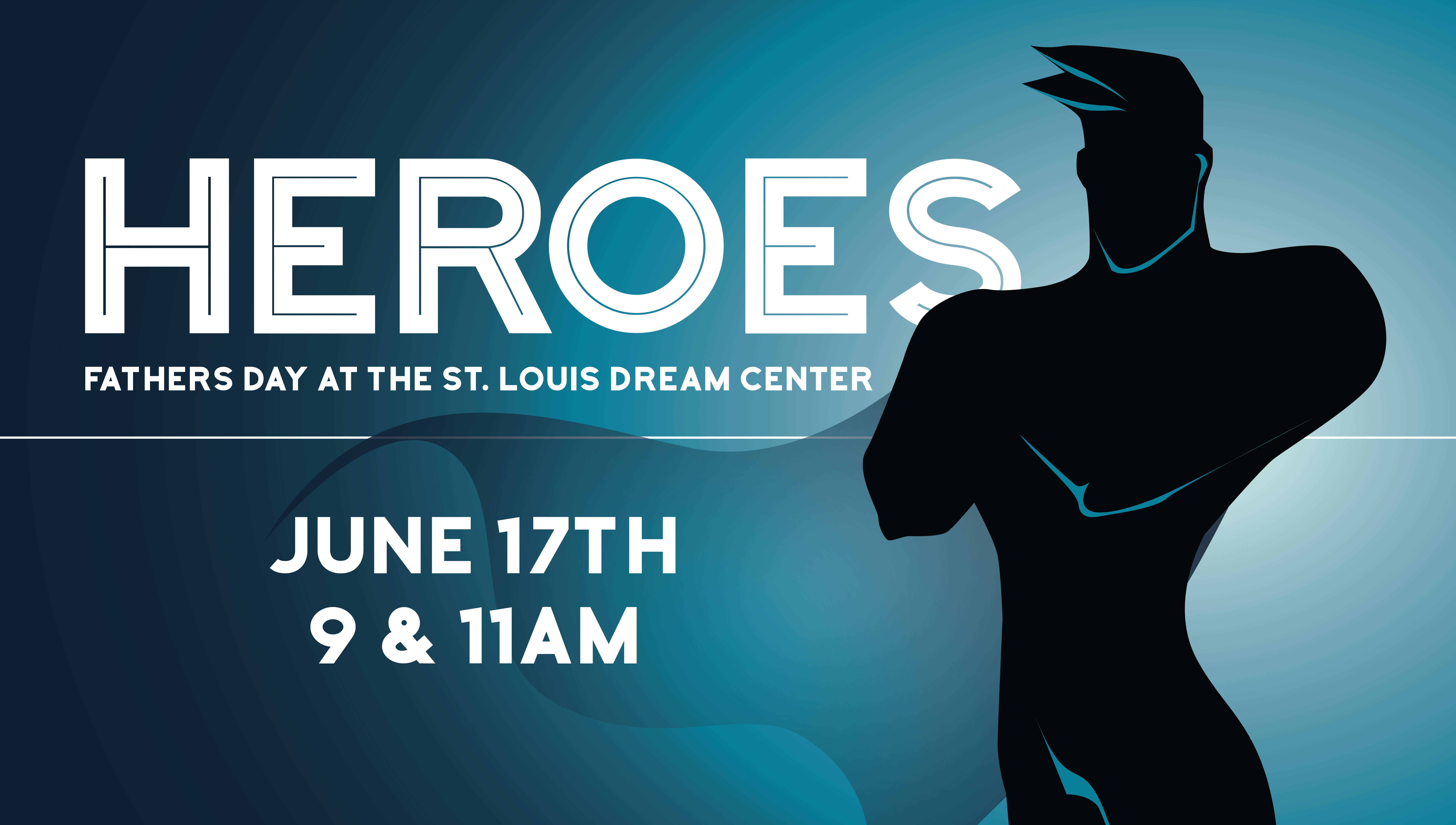 Father's Day Service – Saint Louis Dream Center